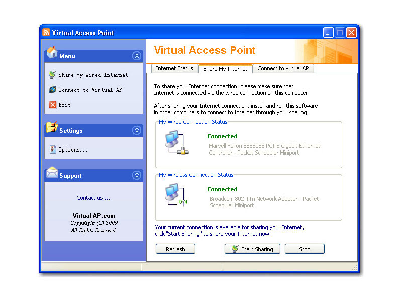 Virtual AP is an easy-to-use software that turns any LAN-connected PC into a Wi-Fi wireless access point. So anyone nearby can surf the Internet through your sharing.